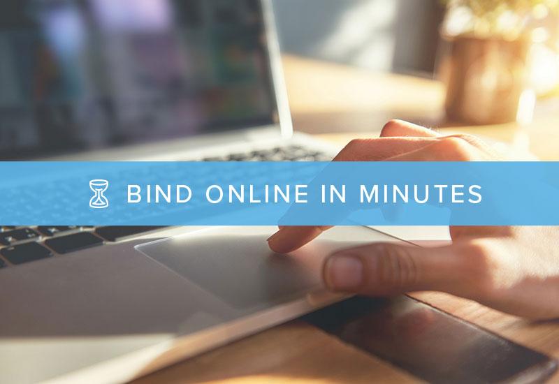 Bind Online in Minutes